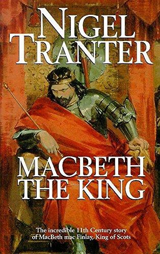 Macbeth the King By Nigel Tranter