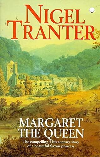 Margaret the Queen By Nigel Tranter