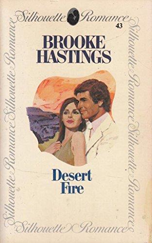 Desert Fire By Brooke Hastings