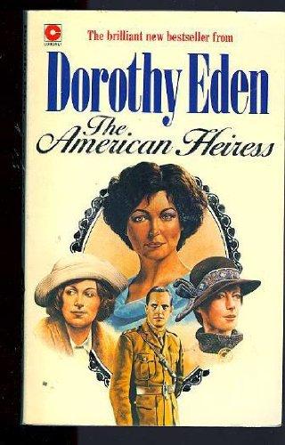 American Heiress By Dorothy Eden