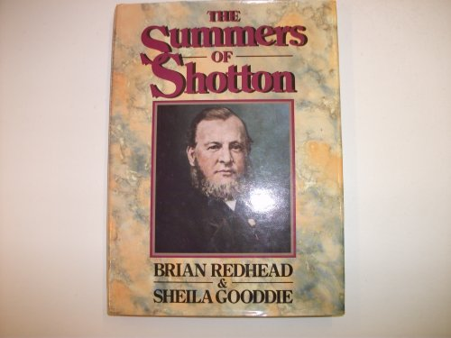 The Summers of Shotton By Brian Redhead