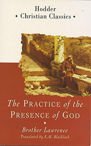 Practice of the Presence of God (Hodder Classics) By Frere Laurent