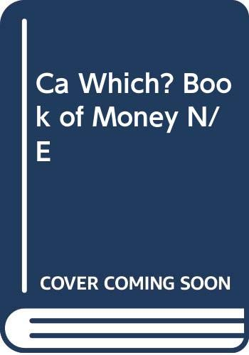 Ca Which? Book of Money N/E by