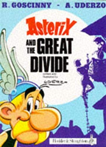 Asterix and the Great Divide By Uderzo