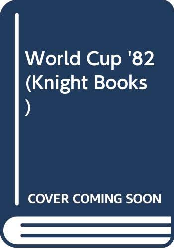 World Cup '82 By Philip Evans