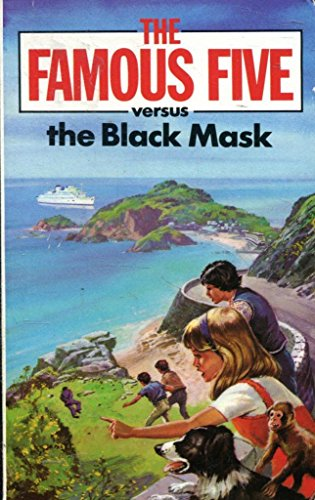 The Famous Five Versus the Black Mask By Claude Voilier