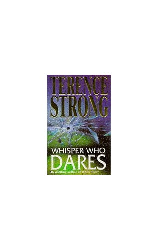 Whisper Who Dares By Terence Strong