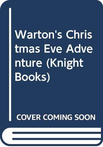 Warton's Christmas Eve Adventure By Russell Erickson