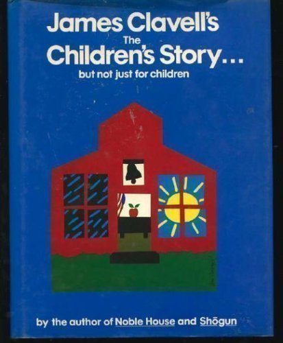 The Children's Story By James Clavell