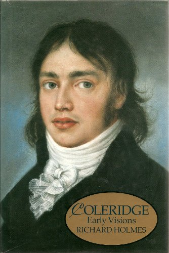 Coleridge By Richard Holmes