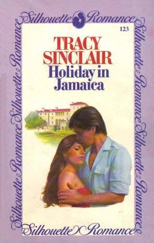 Holiday in Jamaica By Tracy Sinclair