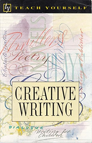 Teach Yourself Creative Writing By Dianne Doubtfire