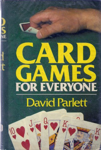 Card Games for Everyone By David Parlett