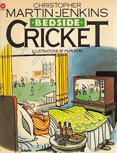 Bedside Cricket By Christopher Martin-Jenkins
