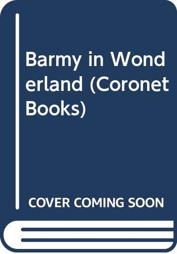 Barmy in Wonderland By P. G. Wodehouse