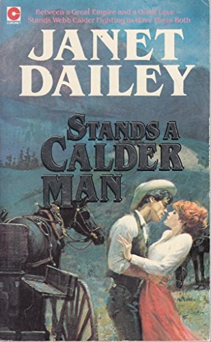 Stands a Calder Man By Janet Dailey