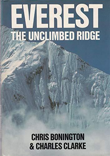 Everest: The Unclimbed Ridge by Sir Chris Bonington