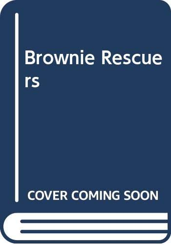 Brownie Rescuers By Dorothy Richardson