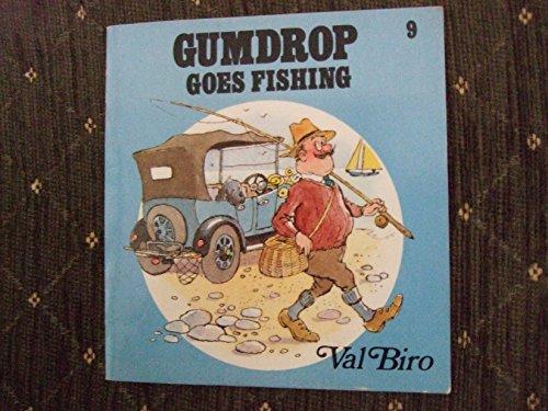 Gumdrop Goes Fishing By Val Biro