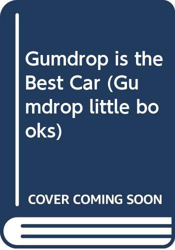 Gumdrop is the Best Car by Val Biro