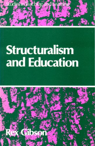Structuralism and Education By Rex Gibson