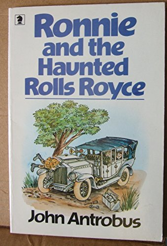 Ronnie and the Haunted Rolls-Royce By John Antrobus