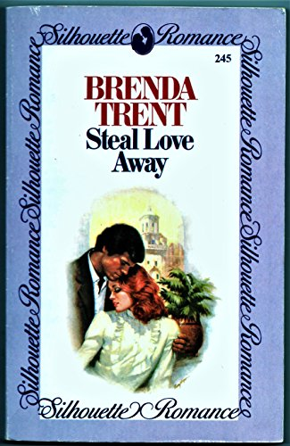 Steal Love Away By Brenda Trent