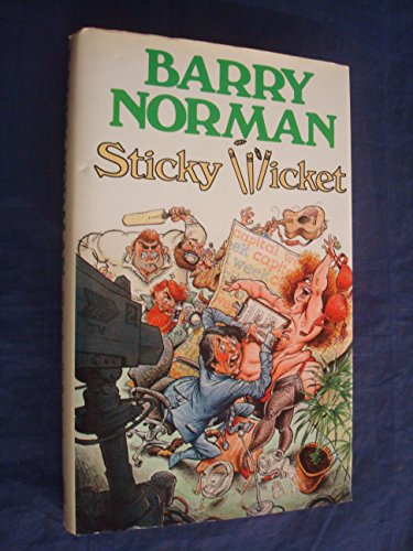 Sticky Wicket By Barry Norman