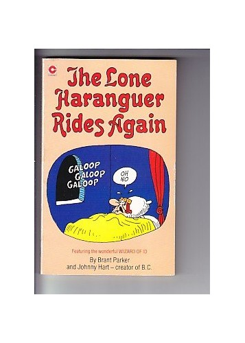 Lone Haranguer Rides Again By Brant Parker