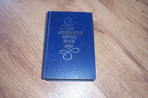 The Alternative Service Book By Various  Anon