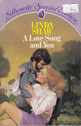 Love Song and You By Linda Shaw