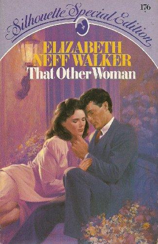 That Other Woman By Elizabeth Neff Walker