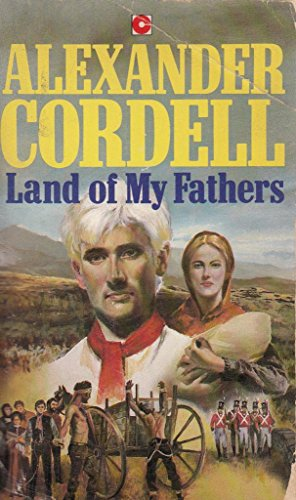 Land of My Fathers By Alexander Cordell