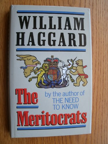 The Meritocrats By William Haggard