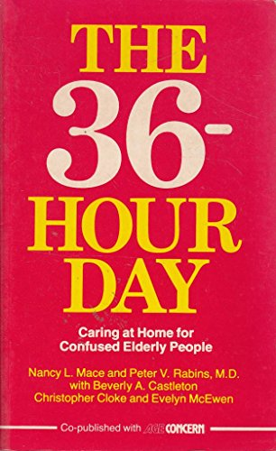 36 Hour Day By Nancy L. Mace