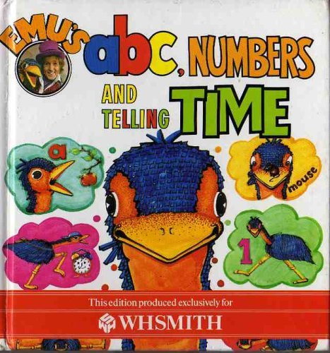 Emu's ABC, Numbers and Telling Time by Rod and Cher Hull