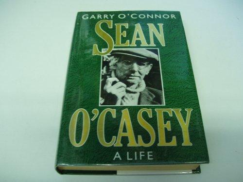 Sean O'Casey By Garry O'Connor