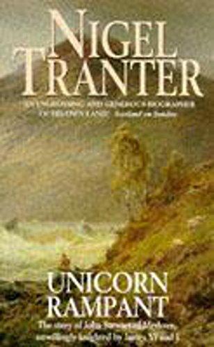 The Unicorn Rampant By Nigel Tranter