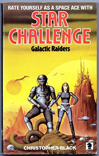 Galactic Raiders (Knight books) By Professor Christopher Black