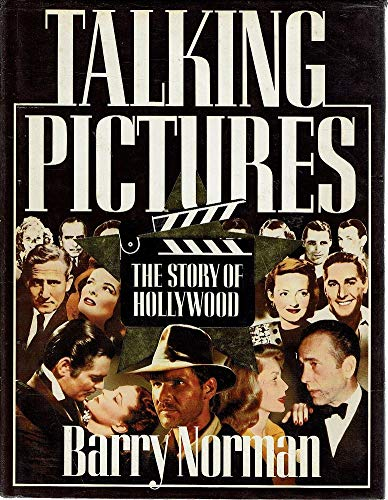 Talking Pictures: Story of Hollywood By Barry Norman