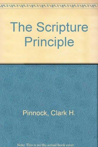 The Scripture Principle By Clark H. Pinnock