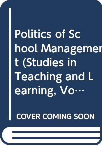 The Politics of School Management By Eric Hoyle