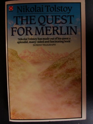 The Quest for Merlin By Nikolai Tolstoy