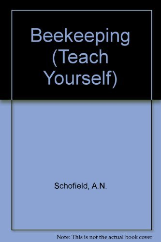 Beekeeping (Teach Yourself) By A.N. Schofield