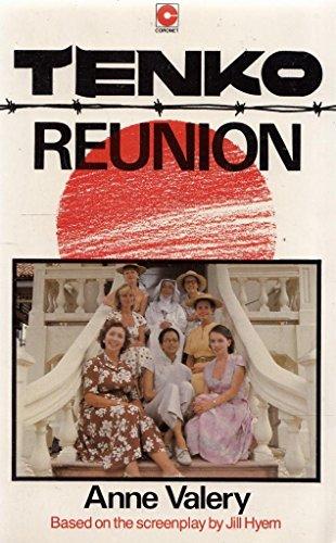 Tenko: Reunion Valery By Anne Valery