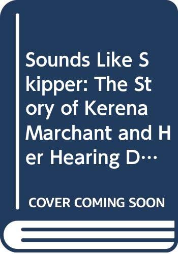 Sounds Like Skipper By Kerena Marchant