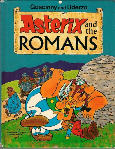 Asterix and the Romans By Goscinny