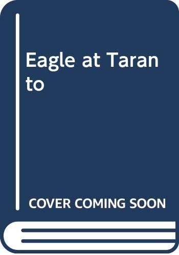 Eagle at Taranto By Alan Evans