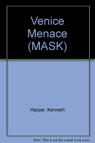 Venice Menace By Kenneth Harper
