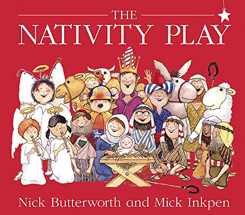 The Nativity Play By Mick Inkpen
